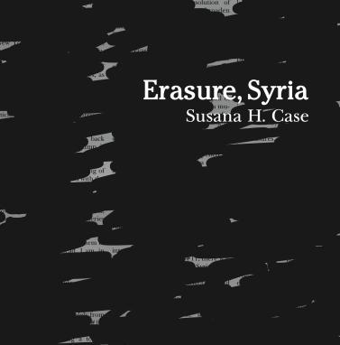 Erasure, Syria - Susana H Case